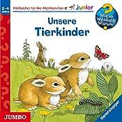 Unsere Tierkinder (Wieso? Weshalb? Warum? junior) | Andrea Erne, Anne Ebert