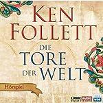 Die Tore der Welt | Ken Follett