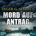 Mord auf Antrag (Rolando Benito 2) | Inger Gammelgaard Madsen