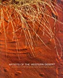 img - for Artists of the Western Desert: Portraits 2006-11 book / textbook / text book