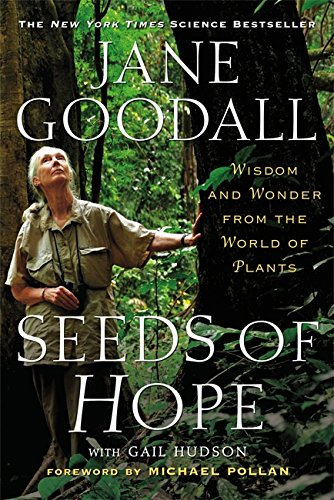 Seeds of Hope: Wisdom and Wonder from the World of Plants (Second Nature Michael Pollan compare prices)