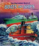 img - for The Big Golden Book of Boats And Ships book / textbook / text book