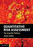 img - for Quantitative Risk Assessment: The Scientific Platform Hardcover March 31, 2011 book / textbook / text book
