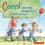Conni und das Kinderfest/Conni im Zirkus: 1 CD (Meine Freundin Conni - ab 6)