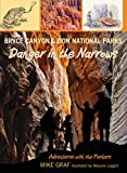 img - for Bryce Canyon and Zion National Parks: Danger in the Narrows (Adventures with the Parkers) book / textbook / text book