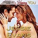 Keeping You: Always a Bridesmaid (       UNABRIDGED) by Jessie Evans Narrated by Piper Goodeve