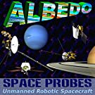 Space Probes: Unmanned Robotic Spacecraft