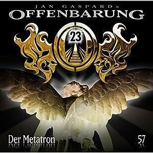 Der Metatron (Offenbarung 23, 57) Hörspiel
