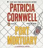 Port Mortuary (A Scarpetta Novel)