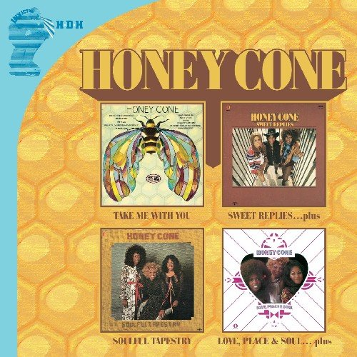 Honey Cone - Take Me With You/sweet Replies/soulful Tapestry/love Peace & Soul - Zortam Music