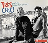 Tres Chic: French Cool From Paris To The Cote D'Azur Various Artists