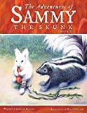 img - for The Adventures of Sammy the Skunk: Book 2 book / textbook / text book