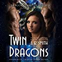 Twin Dragons: The Dragon Lords of Valdier, Book 7 (       UNABRIDGED) by S. E. Smith Narrated by David Brenin
