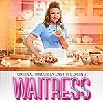 Waitress (Original Broadway Cast Reco...