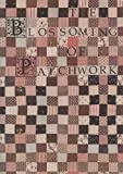 The Blossoming of Patchwork