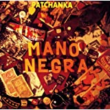 Patchankapar Mano Negra