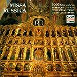 Missa Russica (Mille Ans De Liturgie...