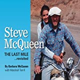 img - for Steve McQueen: The Last Mile...Revisited book / textbook / text book