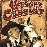 Hopalong Cassidy: Out from the Bar 20 | Hopalong Cassidy