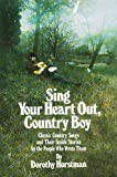 img - for Sing Your Heart Out, Country Boy book / textbook / text book
