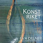 Konstriket [The Art Kingdom] | Eva Dillner