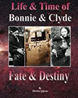Life & Time of Bonnie & Clyde: Fate and Destiny