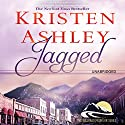 Jagged Audiobook by Kristen Ashley Narrated by Emma Taylor