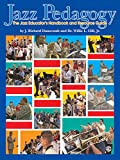 img - for Jazz Pedagogy: The Jazz Educator's Handbook and Resource Guide, Book & DVD book / textbook / text book