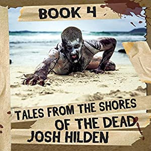 Tales from the Shores of the Dead, Volume 4 Audiobook