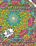 img - for Abstract Adventure VII: A Kaleidoscopia Coloring Book: Organiscopic Patterns book / textbook / text book
