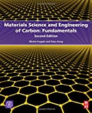 img - for Materials Science and Engineering of Carbon: Fundamentals, Second Edition book / textbook / text book