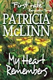 My Heart Remembers (Wyoming Wildflowers - Book 3)