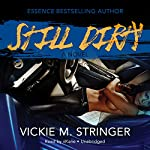 Still Dirty | Vickie M. Stringer