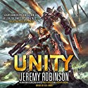 Unity Audiobook by Jeremy Robinson Narrated by Julia Farmer