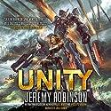 Unity Hörbuch von Jeremy Robinson Gesprochen von: Julia Farmer
