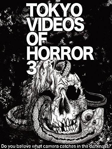 Tokyo Videos of Horror 3