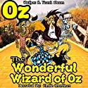 The Wonderful Wizard of Oz (       UNABRIDGED) by L. Frank Baum Narrated by Emilio Martinez