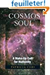 The Cosmos of Soul: A Wake-Up Call Fo...