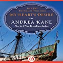 My Heart's Desire: The Barrett Family, Book 1 Audiobook by Andrea Kane Narrated by Lottie Lush