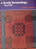 img - for Textile Terminology: Warp and Weft book / textbook / text book