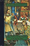 img - for King Arthur And His Knights Of The Round Table - The World Book Treasury Of Classics book / textbook / text book