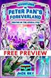 Adventures in Peter Pans Foreverland: Pirates of the Apocalypse - Free Preview: The Catholic Version of Peter Pan