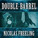 Double Barrel: Van De Valk, Book 4 (       UNABRIDGED) by Nicolas Freeling Narrated by Christopher Oxford