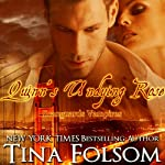Quinn's Undying Rose: Scanguards Vampires, Volume 6 (       UNABRIDGED) by Tina Folsom Narrated by Eric G. Dove