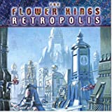 Retropolis by Flower Kings (2010-04-27)