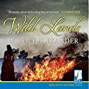 Wild Lands Audiobook by Nicole Alexander Narrated by Ainslie McGlynn