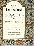 img - for One Hundred Graces , Mealtime Blessings book / textbook / text book
