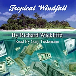 Tropical Windfall Audiobook