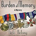 Burden of Memory: A Mystery | Vicki Delany