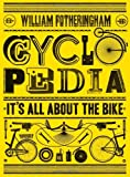 Cyclopedia: Its All About the Bike